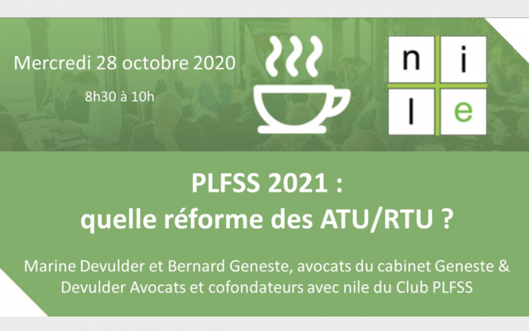 PLFSS 2021 : Quelle réforme des ATU / RTU ?